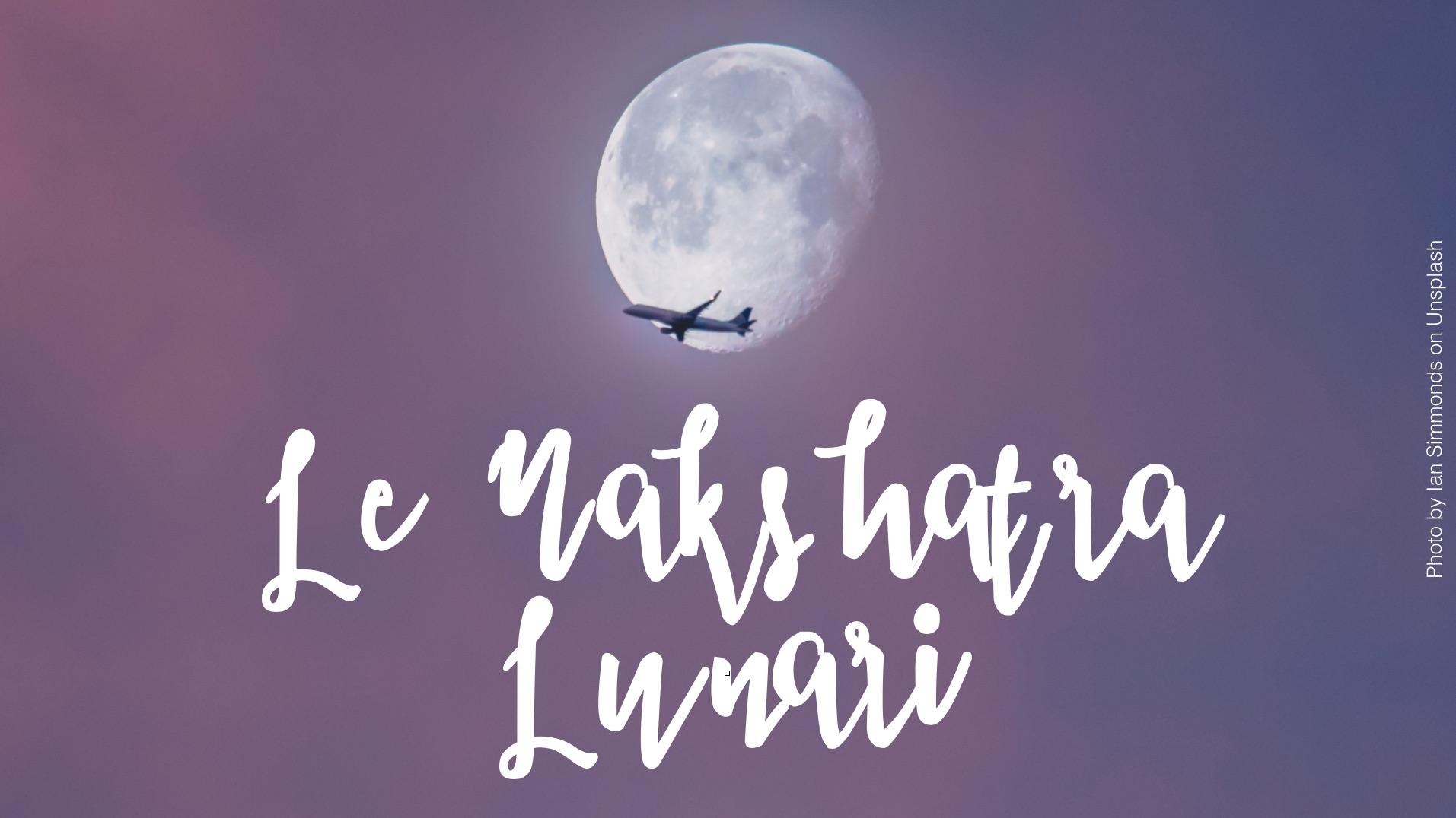 Le Nakshatra Lunari